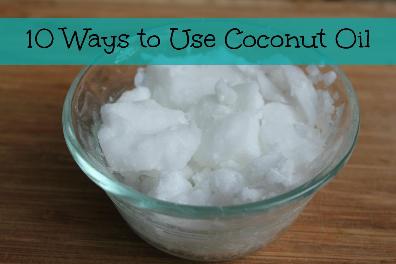 coconut oil 10 ways