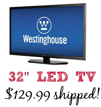 Today only best buy westinghouse 32 39 led tv just shipped living chic mom - Westinghouse and living ...