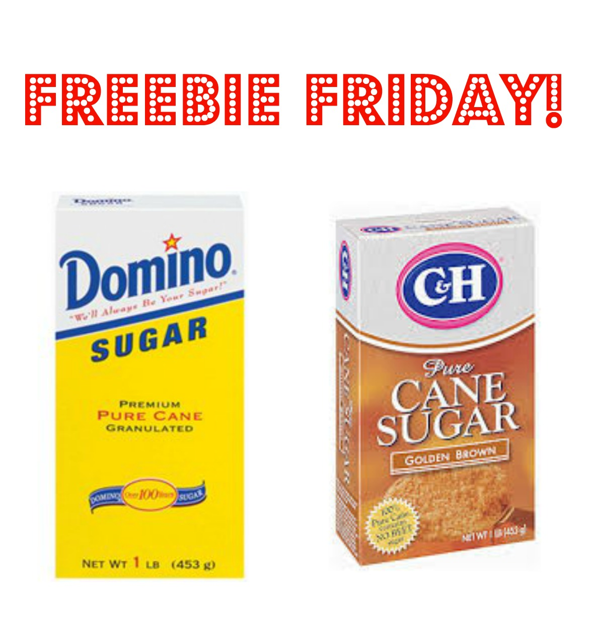 FREE 1lb. box of Domino or C&a...